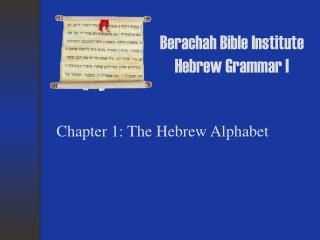 Berachah Bible Institute Hebrew Grammar I