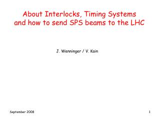 About Interlocks, Timing Systems and how to send SPS beams to the LHC