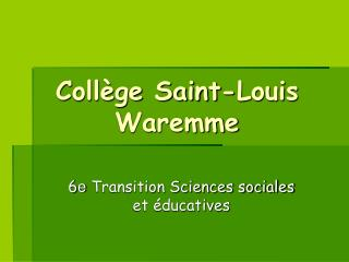 Coll ge Saint-Louis Waremme