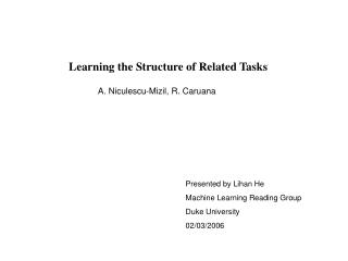 Learning the Structure of Related Tasks