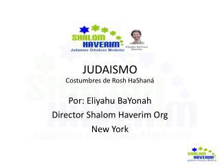 JUDAISMO Costumbres de Rosh HaShaná