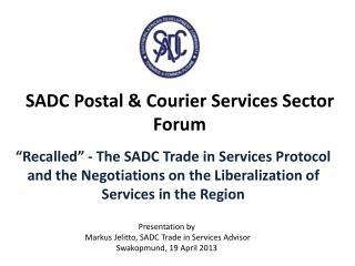 SADC Postal & Courier Services Sector Forum