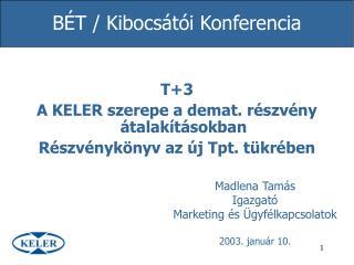 BÉT / Kibocsátói Konferencia