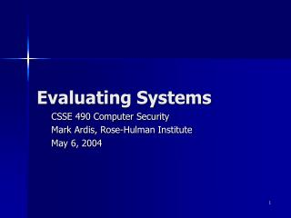 Evaluating Systems