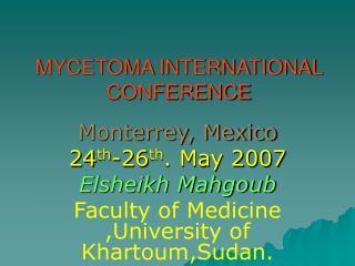MYCETOMA INTERNATIONAL CONFERENCE