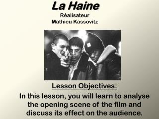 La  Haine Réalisateur Mathieu  Kassovitz