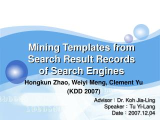 Mining Templates from Search Result Records of Search Engines