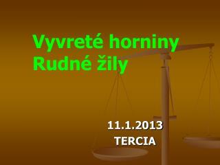 11.1.2013 TERCIA