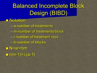 Balanced Incomplete Block Design (BIBD)