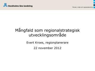 Mångfald som regionalstrategisk  utvecklingsområde