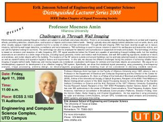Date:  Friday, April 11, 2008 Time: 11:00 a.m. Place:  ECSS 2.102 TI Auditorium