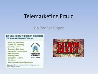 Telemarketing Fraud