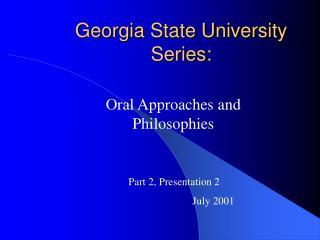 Georgia State University Series: