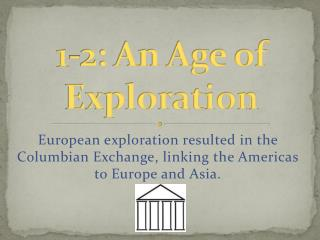 1-2: An Age of Exploration