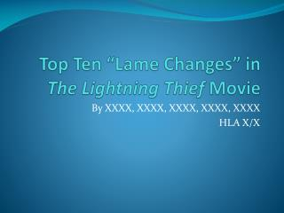 Top Ten �Lame Changes� in  The Lightning Thief  Movie