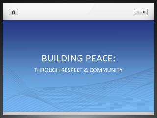 BUILDING PEACE: