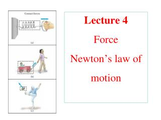 Lecture 4 Force Newton's law of motion
