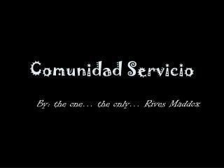 Comunidad Servicio