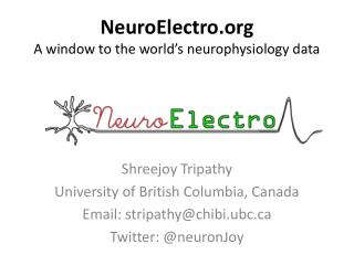 NeuroElectro A window to the world�s neurophysiology data