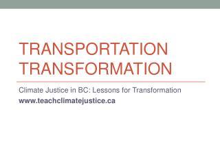Transportation Transformation