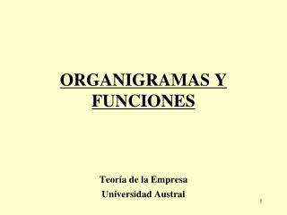 ORGANIGRAMAS Y FUNCIONES