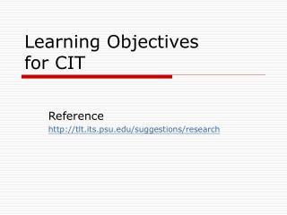 Learning Objectives  for CIT