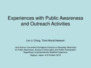Experiences with Public Awareness and Outreach Activities
