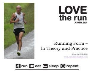 Running Form –  In Theory and Practice
