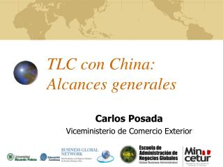 TLC con China: Alcances generales
