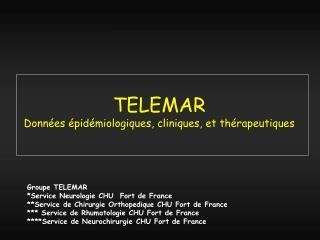 TELEMAR Données épidémiologiques, cliniques, et thérapeutiques