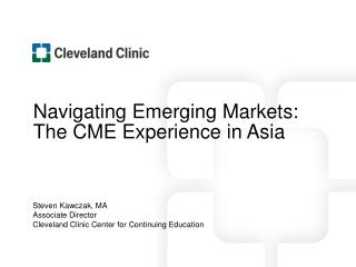Navigating Emerging Markets:  The CME Experience in Asia