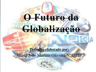 O Futuro da Globalização
