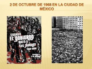2 DE OCTUBRE DE 1968 EN LA CIUDAD DE México