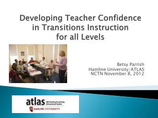 Developing Teacher Confidence in Transitions Instruction  for all Levels