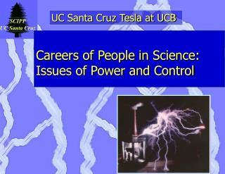 Careers of People in Science: Issues of Power and Control
