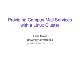 Providing Campus Mail Services with a Linux Cluster