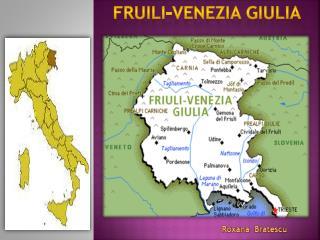 Fruili-Venezia  Giulia