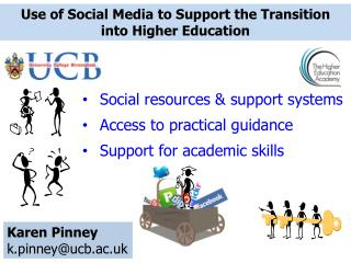 Use of Social Media to Support the Transition  into  Higher Education