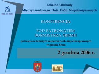 Lokalne  Obchody Międzynarodowego  Dnia  Osób  Niepełnosprawnych