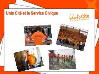Unis Cité et le Service Civique
