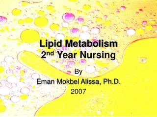 Lipid Metabolism 2 nd  Year Nursing