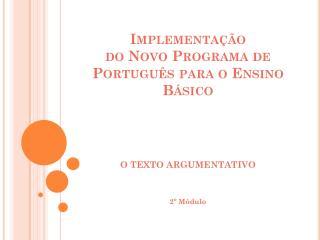 Implementação  do Novo Programa de Português para o Ensino Básico