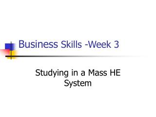 Business  Skills -Week 3