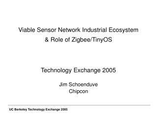 Viable Sensor Network Industrial Ecosystem   Role of Zigbee