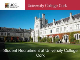 Student Recruitment at University College Cork