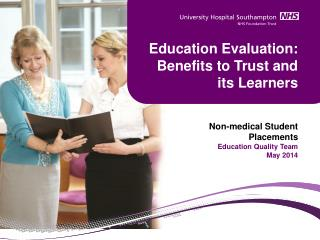 Education Evaluation: Benefits to Trust and its Learners