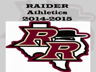 RAIDER Athletics 2014-2015