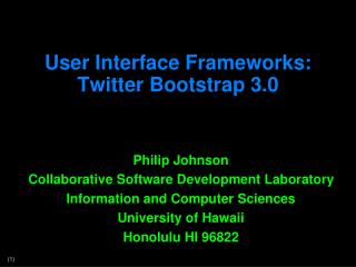 User Interface Frameworks: Twitter Bootstrap 3.0