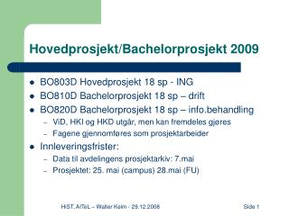Hovedprosjekt/Bachelorprosjekt 2009