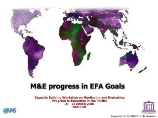M&E progress in EFA Goals